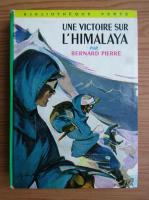 Anticariat: Bernardin de Saint Pierre - Une victoire sur l'Himalaya