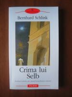 Bernhard Schlink - Crima lui Selb