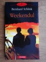 Anticariat: Bernhard Schlink - Weekendul