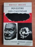 Anticariat: Bertolt Brecht - Povestiri din calendar
