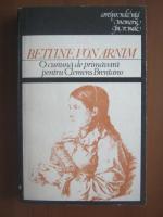 Anticariat: Bettine Von Arnim - O cununa de primavara pentru Clemens Brentano
