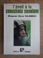 Bhagwan Shree Rajneesh - L'eveil a la conscience cosmique