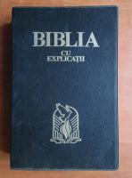Biblia cu explicatii
