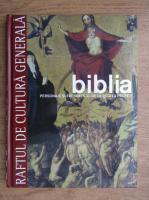 Biblia. Personaje si evenimente: de la regi la profeti, volumul 2 (Raftul de Cultura Generala, volumul 8)