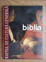 Biblia. Viata lui Iisus, volumul 3 (Raftul de Cultura Generala, volumul 9)