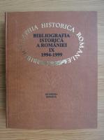 Bibliografia istorica a Romaniei, 1994-1999 (volumul 9)