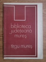 Anticariat: Biblioteca judeteana Mures