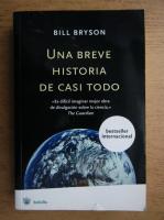 Bill Bryson - Una breve historia de casi todo