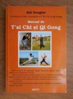 Bill Douglas - Manual de T'ai Chi si QiGong