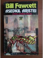 Anticariat: Bill Fawcett - Asediul Aristei