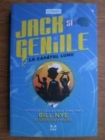 Anticariat: Bill Nye - Jack si geniile. La capatul lumii