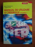 Anticariat: Bob G. Bodenhamer - Manual de utilizare a creierului (volumul 1)