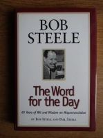 Anticariat: Bob Steele - The word for the day