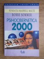 Anticariat: Bobbe Sommer - Psihocibernetica 2000