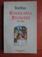 Boethius - Consolarea filosofiei