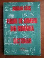 Bogdan Caus - Figuri de armeni din Romania