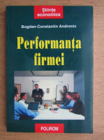 Bogdan-Constantin Andronic - Performanta firmei
