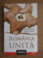 Anticariat: Bogdan Diaconu - Romania unita