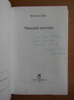 Anticariat: Bogdan Ghiu - Manualul autorului (cu autograful autorului)