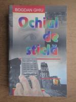 Bogdan Ghiu - Ochiul de sticla. Texte privind televiziunea, 1991-1997