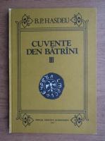 Anticariat: Bogdan Petriceicu Hasdeu - Cuvente den batrani (volumul III)