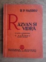 Bogdan Petriceicu Hasdeu - Razvan si Vidra (1936)