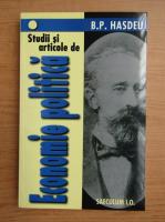 Anticariat: Bogdan Petriceicu Hasdeu - Studii si articole de economie politica