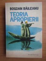 Bogdan Raileanu - Teoria apropierii