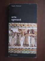 Anticariat: Bogdan Rutkowski - Arta egeeana