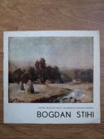 Anticariat: Bogdan Stihi (catalog de expozitie)