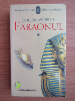 Boleslaw Prus - Faraonul (volumul 1)
