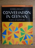 Bonnell Sedwick - Conversation in german. Points of departure