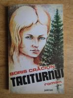 Anticariat: Boris Craciun - Taciturnul