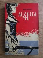 Anticariat: Boris Lavreniov - Al 41-lea