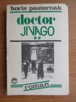 Boris Pasternak - Doctor Jivago (volumul 2)