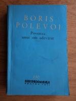 Anticariat: Boris Polevoi - Povestea unui om adevarat
