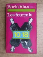 Boris Vian - Les fourmis
