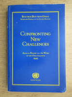 Anticariat: Boutros Boutros Ghali - Confronting new challenges