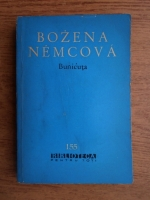 Bozena Nemcova - Bunicuta