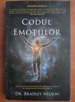 Anticariat: Bradley Nelson - Codul emotiilor