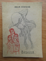 Bram Stoker - Dracula (volumul 2)