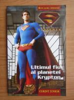 Anticariat: Brandon T. Snider - Ultimul fiu al planetei Krypton