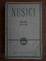 Anticariat: Branislav Nusici - Opere alese