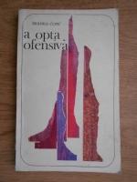 Anticariat: Branko Copic - A opta ofensiva