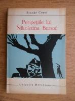 Anticariat: Branko Copic - Peripetiile lui Nikoletina Bursac