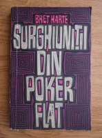 Anticariat: Bret Harte - Surghiunitii din Poker Flat