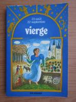 Anticariat: Brigitte Cheret - La vierge