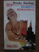 Anticariat: Brooke Hastings - Ziarista romantica