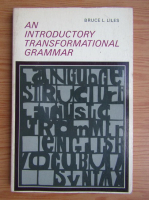 Anticariat: Bruce Liles - Am introductory transformational grammar