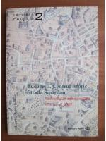 Bucuresti. Centrul istoric, strada Smardan. Cercetarile arheologice din anul 2007